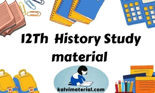 12th History Study Material Collection